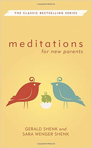Meditations for New Parents, New Edition (Meditations Herald Press)