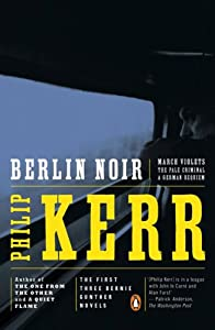 "Cover of ""Berlin Noir: March Violets; The..."