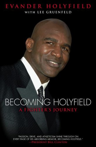 Becoming Holyfield: A Fighter's Journey, Evander Holyfield