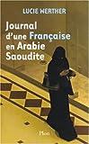 echange, troc Lucie Werther - Journal d'une Française en Arabie Saoudite