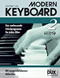 echange, troc Günter Loy - Modern Keyboard, Schulprogramm, m. Audio-CD