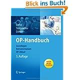 OP-Handbuch: Grundlagen, Instrumentarium, OP-Ablauf