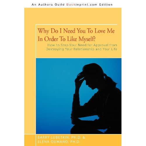 Why-Do-I-Need-You-to-Love-Me-in-Order-to-Like-Myself-How-to-Stop-Your-Need-for