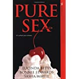 Pure Sex (Aphrodisia) ~ Bonnie Edwards