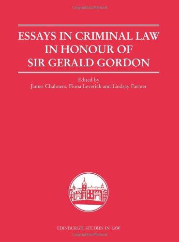 Essays in Criminal Law in Honour of Sir Gerald Gordon (Edinburgh Studies in Law)