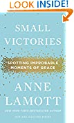 #1: Small Victories: Spotting Improbable Moments of Grace