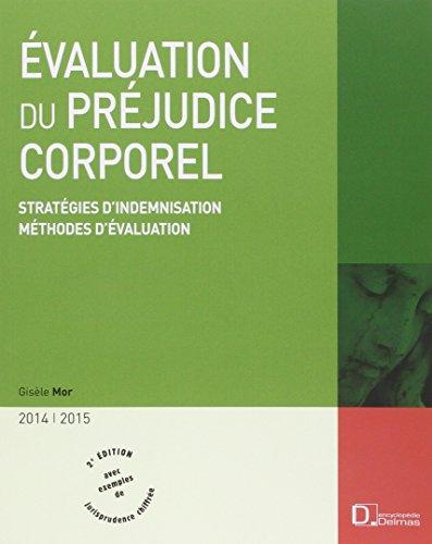 Evaluation du préjudice corporel 2014/2015 : Stratégies d'indemnisation, méthodes d'évaluation
