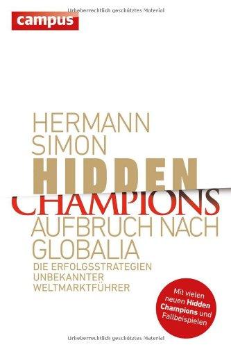 Simon Hermann, Hidden Champions. Aufbruch nach Globalia.
