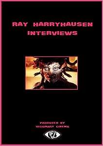 RAY HARRYHAUSEN INTERVIEWS