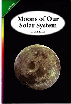 Moons of Our Solar System: Scott Foresman: 9780328142118 ...