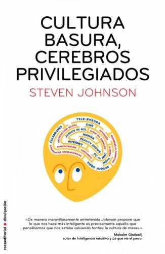 Cultura basura, cerebros privilegiados (Divulgacion (roca)) (Spanish Edition)
