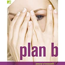 Plan B Audiobook by Jenny O'Connell Narrated by Audrey Fierberg