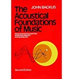 img - for [(The Acoustical Foundations of Music )] [Author: John Backus] [Dec-1977] book / textbook / text book