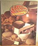 Flour Cooking Naturally (0091426316) by Smith, Jo