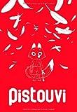 Pistouvi  - tome 0 - Le pays des grands oiseaux (one shot)