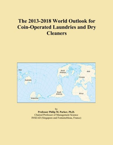 The 2013-2018 World Outlook For Coin-Operated Laundries And Dry Cleaners front-535000