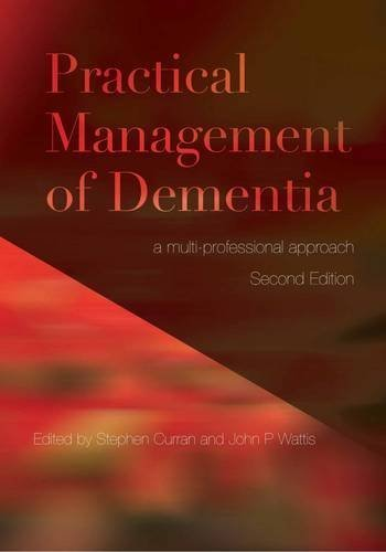 practical-management-of-dementia-a-multi-professional-approach-by-stephen-curran-john-wattis-2011-pa