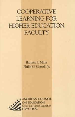 Cooperative Learning For Higher Education Faculty: (American Council on Education Oryx Press Series on Higher Education)