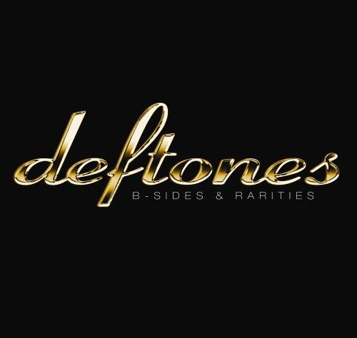 Deftones - B-Sides & Rarities - Zortam Music