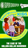 img - for The Case of the Million-Dollar Diamonds (Sweet Valley Kids Super Snooper S.) book / textbook / text book