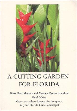 A Cutting Garden for Florida, Third Edition