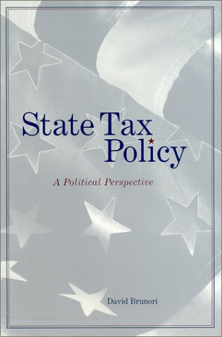STATE TAX POLICY - A POLITICAL PERSPECTI