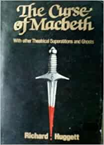 macbeth superstitions The superstitions concerning the play macbeth mean that many actors avoid saying its name while in a theatre if an actor does utter the name of the famous.