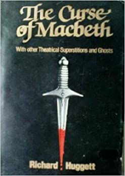 macbeth superstitions Actors can be a superstitious group — and nowhere is that more apparent than around shakespeare's play macbeth (seen above, ian mckellen (l) and dame judi dench in a 1976 production of the play.