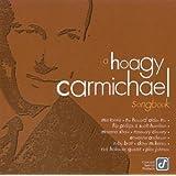 Hoagy Carmichael Songbook ~ Hoagy Carmichael