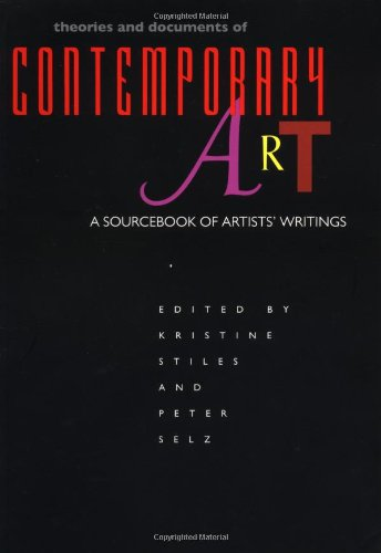 Theories and Documents of Contemporary Art: A Sourcebook...