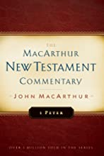 First Peter MacArthur New Testament Commentary Macarthur New Testament Commentary Serie