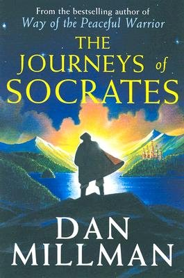 The Journeys of Socrates, DAN MILLMAN