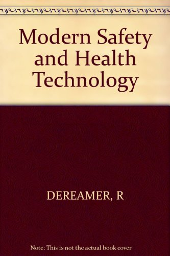 Modern Safety and Health Technology
