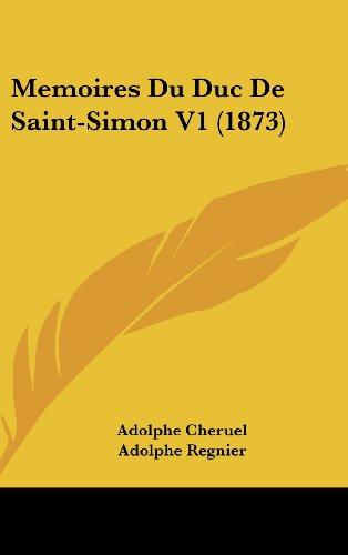 Memoires Du Duc de Saint-Simon V1 (1873)