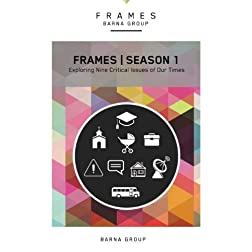 FRAMES Season 1: Exploring Nine Critical Issues of Our Times