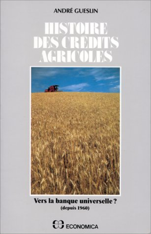lhistoire-des-credits-agricoles-tome-2-french-edition