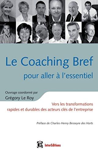 Le Coaching Bref pour aller à l'essentiel