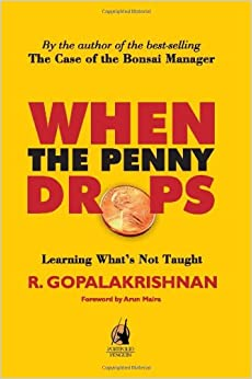 When The Penny Drops: Learning What's Not Taught price comparison at Flipkart, Amazon, Crossword, Uread, Bookadda, Landmark, Homeshop18