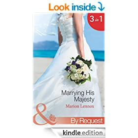 Marrying His Majesty (Mills & Boon By Request) (Marrying His Majesty - Book 1): Claimed: Secret Royal Son / Betrothed: To the People's Prince / Crowned: The Palace Nanny