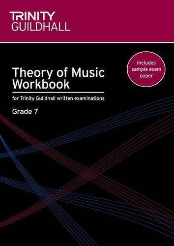 Theory of Music Workbook Grade 7 (Trinity Guildhall Theory of Music)
