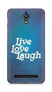 Amez Live Love Laugh Back Cover For Asus Zenfone C ZC451CG