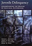 img - for Juvenile Delinquency: Understanding the Origins of Individual Differences (Law and Public Policy: Psychology and the Social Sciences) [Hardcover] [2003] 1 Ed. Tracey A., Ph.D. Skilling, Martin L., Ph.D. Laulumiere, Wendy M., Ph.D. Craig, Vernon L. Quinsey book / textbook / text book