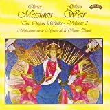 Messiaen - Complete Organ Works, Vol 2
