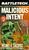 Battletech 24:  Malicious Intent (0451453875) by Stackpole, Michael A.