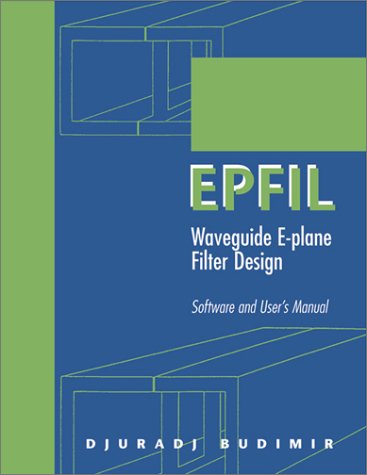 Epfil: Waveguide E-Plane Filter Design Software And User'S Manual