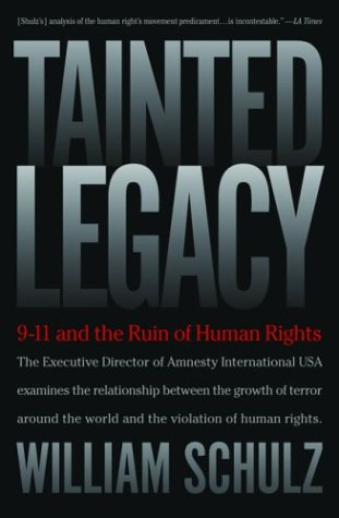 Tainted Legacy: 9/11 and the Ruin of Human Rights