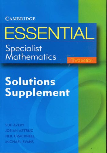 Essential Specialist Mathematics: Solutions Supplement (Essential Mathematics)