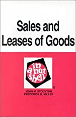 Sales and Leases of Goods in a Nutshell