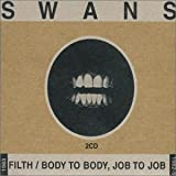 Filth/Body to Body, Job to Job