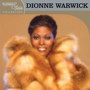 Dionne Warwick - Platinum & Gold Collection - Zortam Music